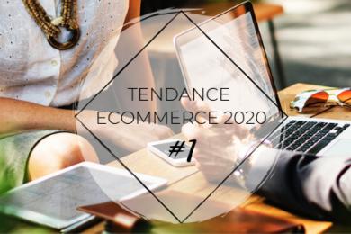 Blog JUA&CO - tendances ecommerce 2020 #1