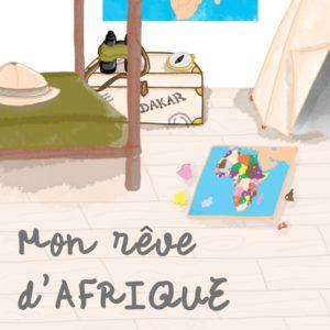 Livre MON REVE D AFRIQUE sur JUA&CO